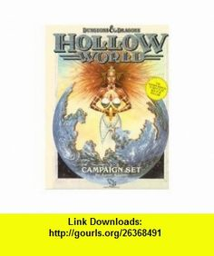 Hollow World (Dungeons and Dragons Campaign Set) (9780880388627) Aaron Allston , ISBN-10: 0880388625  , ISBN-13: 978-0880388627 ,  , tutorials , pdf , ebook , torrent , downloads , rapidshare , filesonic , hotfile , megaupload , fileserve