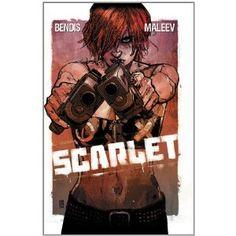Scarlet - Brian Michael Bendis, Alex Maleev