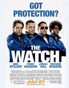 The first official poster for The Watch (previously titled Neighborhood Watch) with Ben Stiller, Vince Vaughn, Jonah Hill, and Richard Ayoade. Funny Movies, Comedy Movies, Great Movies, Hd Movies, Movies To Watch, Movies Online, Funniest Movies, Movies Free, 2012 Movie
