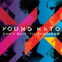 Buy Online Young Kato - Don't Wait 'Til Tomorrow (Signed Limited Edition Blue Vinyl w/CD Album insert, Exclusive Bonus CD & Signed/ numbered Art Poster Print) Cd Album, Debut Album, Number Art, Impatience, Don T Wait, Kato, Lp Vinyl, My Music, Cool Things To Buy