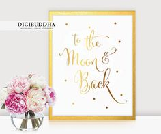 To the Moon And Back GOLD FOIL PRiNT 8x10 or 5x7 Art Print Nursery Baby Room Children Script Inspirational Poster Kids Room Girl Wall Art available at digibuddha.com