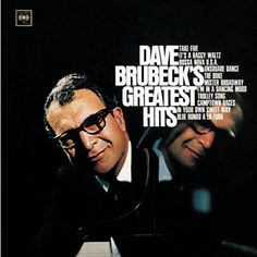 Available in: While greatest-hits albums from jazz artists are sometimes dubious propositions, Dave Brubeck is the rare exception to the rule. Jazz Songs, Music Songs, Music Videos, Groucho Marx, Party Rock, Dubstep, Trafalgar Square, Edm, Film Gif