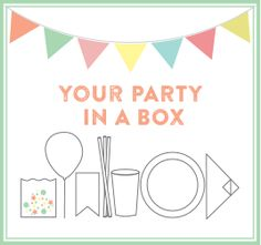 The box you need for your party | Hip Hip Hurray