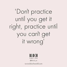 Practice makes perfect!   #bloch #blocheu #dance #dancequote
