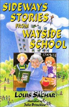 Sideways Stories from Wayside School, by Louis Sachar. (Avon Books, Humorous episodes from the classroom on the thirtieth floor of Wayside School, which was accidentally built sideways with one classroom on each story. 90s Childhood, Childhood Memories, Sweet Memories, Best Of 90s, Louis Sachar, Pub Vintage, Vintage Toys, Back In The 90s, Up Book