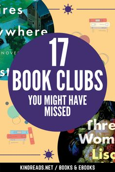 17 Book Clubs You Might Have Missed | Book Club Books For Women | Book Club Reads | Book Club List | Must Read Book Club Books | Best Book Club Books | Good Book Club Books | Book Club Book Ideas | Great Book Club Books | Book Club Books For Women Must Read | Must Read Book Club Books For Women Book Club List, Best Book Club Books, Book Club Reads, Best Books To Read, Got Books, Book Lists, How To Read More, Book Clubs, Book Challenge