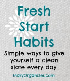 Fresh Start Habits -- Use the school year as a chance to give yourself a fresh start!