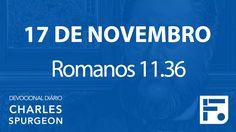 17 de novembro - Devocional Diário CHARLES SPURGEON #321