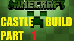 Minecraft building a community castle PART 1