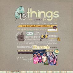 I love the idea of doing a layout with things that you are thankful for