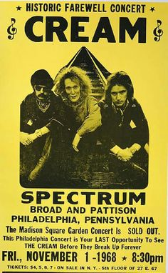 Cream - Concert Poster Spectrum Arena Philadelphia, PA - my god Jack Bruce died today at the age of 71 Pop Posters, Band Posters, Event Posters, Vintage Concert Posters, Vintage Posters, Blues Rock, Art Music, Music Artists, Bruce Dickinson