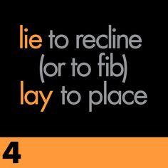 "10 Grammar Mistakes: When to use ""lie"" and when to use ""lay"""
