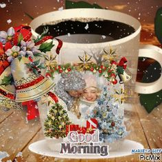 Good morning sister have a great day☕ Christmas Post, Christmas Scenes, Christmas Quotes, Christmas Is Coming, Christmas Images, Christmas Morning, Christmas Greetings, Vintage Christmas, Christmas Cards