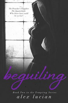Beguiling (Tempted #2), by Alex Lucian - Release Blitz!