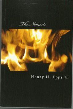 The Nemesis by Henry Epps, http://www.amazon.com/gp/product/B0080IMRNW/ref=cm_sw_r_pi_alp_C9HCqb16GA610