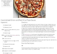 BH&G`s Caramelized Onion and Red Wine Pizza Sauce http://www.bhg.com/recipe/caramelized-onion-and-red-wine-pizza-sauce/?utm_source=bhg-newsletter&utm_medium=email&utm_campaign=bhgdailyrecipe_012217&did=122825-20170122