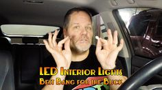 LED Interior Lights - Best Bang for the Buck