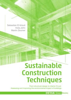 ISSUU - Sustainable Construction Techniques by DETAIL
