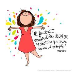 Crayon d'Humeur - Optimisme ... (citation de Jacques Prévert)