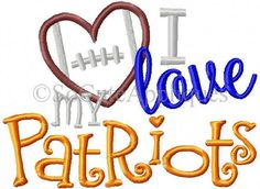 Embroidery design 5x7 I LOVE my Patriots football, socuteappliques, embroidery sayings, football applique, football sister embroidery