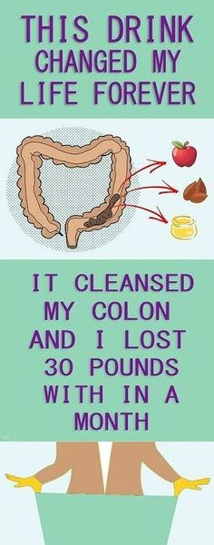 Cleanse Your Colon and Lose 30 Pounds within a Month.