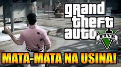 GTA V ONLINE COM OS INSCRITOS   MAPA MUITO DAHORA DE MATA MATA   USINA! ...