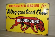 RARE Bloodhound Porcelain Tobacco Chew Sign Dog Cigar General Store Cigarette | eBay