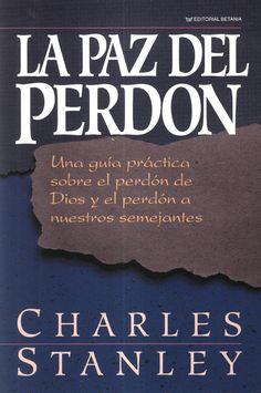 La Paz del Perdón - Charles Stanley.pdf