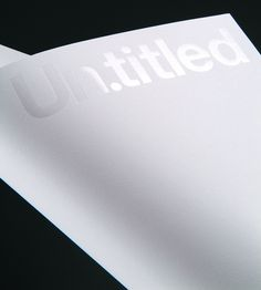New stationary for Un.titled designed by Andrew Townsend, clear, matte silver foil on ultimate white paper _