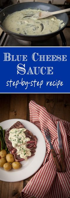 A quick and easy blue cheese sauce you can rustle up in a jiffy. This would be so good over a spinach salad with flank steak and red onions.: (Blue Cheese Making) Sauce Recipes, Cooking Recipes, Pizza Recipes, Cooking Tips, Vegetarian Sauces, Blue Cheese Sauce, Bleu Cheese Sauce Recipe, Blue Cheese Pizza Recipe, Steak With Blue Cheese