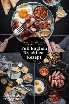 Geniales Rezept für ein Full English Breakfast, Frühstücksfreuden für kalte Tage, super lecker und einfach zubereitet, Foodblog trickytine. #rezept #lecker #frühstück #fullenglish #breakfast #brunch #einfach #foodblog #foodblogger #trickytine
