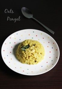 oats pongal recipe | Indian oats recipes