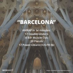 """""""BARCELONA"""" Memorial WOD: AMRAP in 14 minutes: 17 Double-Unders; 8 Bar Muscle-Ups; 20 Pistols; 17 Power Cleans (135/95 lb)"""