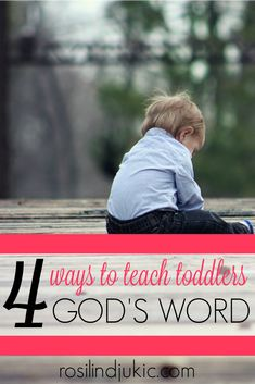 4 Ways To Teach Toddlers God's Word ⋆ A Little R & R