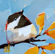 Angela Moulton - daily painting. http://angelamoulton.blogspot.com/2014/09/chickadee-no-569-painting.html