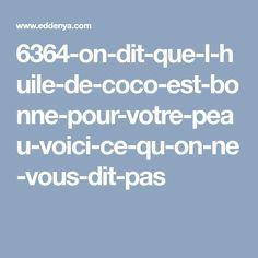 6364-on-dit-que-l-huile-de-coco-est-bonne-pour-votre-peau-voici-ce-qu-on-ne-vous-dit-pas