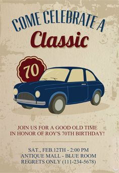"""Car classic 70th birthday"" printable invitation. Customize, add text and photos. print for free!"