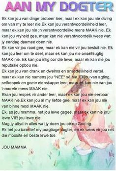 Aan my dogter Love My Kids Quotes, Mom Quotes From Daughter, My Children Quotes, Prayers For Children, Bible Verses Quotes, Encouragement Quotes, Birthday Wishes For Daughter, Happy Birthday, Afrikaanse Quotes