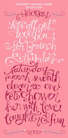 baby shower brunch invite for my cousin heather. lettering by laura weatherston.