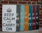 Keep Calm and Carry On - Love these signs.. check them out at Barn Owl Primitives