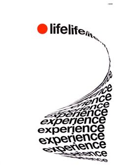 """""""Life is full of experiences, good and bad"""" - by Rob Morris"""
