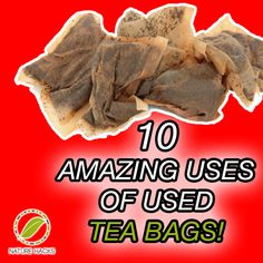 10 Amazing Uses Of Used Tea Bags ►► http://www.herbs-info.com/blog/10-amazing-uses-of-used-tea-bags/?i=p