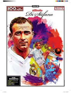 Alfredo Di Stefano 100 Leyendas del Deporte / 100 Sports Legends by Jesús R. Sánchez, via Behance