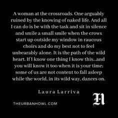 Wild words from wild woman, Laura Larriva of @therhythmway . . . #therhythmway #wakeupanddream #theurbanhowl #writersoftheurbanhowl