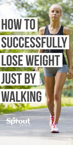 How To Successfully Lose Weight Just By Walking