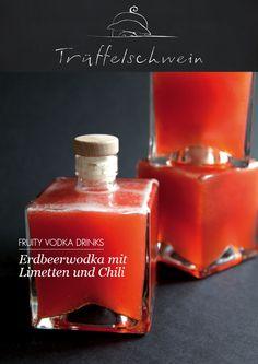 Erdbeerwodka mit Limetten und Chili