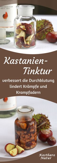 Chestnut tincture for varicose veins, hemorrhoids and much more - Kastanientinktur gegen Krampfadern, Hämorrhoiden und viel mehr Chestnuts lie almost everywhere in autumn. But don't leave them there, use them for your health! Health And Nutrition, Health And Wellness, Health Fitness, Belleza Diy, Varicose Veins, Natural Medicine, Natural Healing, Healthy Tips, Herbalism
