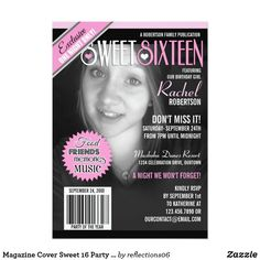 Magazine Cover Sweet 16 Party Invitation Turn your beautiful daughter into a fashion magazine cover girl with these super fun Sweet 16 party invitations! For best results: use a black or dark background, have her wear a black or dark top, and use a black and white photo. Upload her picture in place of our sample picture and edit all the text for your upcoming celebration. If you need any assistance customizing this product, please contact me and I'll help you make it perfect.