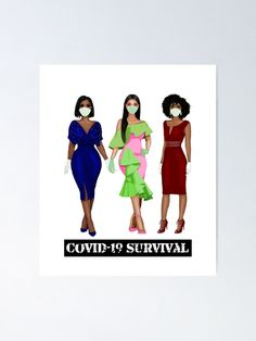 """The Real Sistas - COVID-19 Survival"" Poster by Smiles4Sistas 