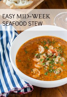 "Seafood Stew - Comforting and healthy"" one-bowl"" meal  - - easy enough for busy weeknights. #recipe #soup"